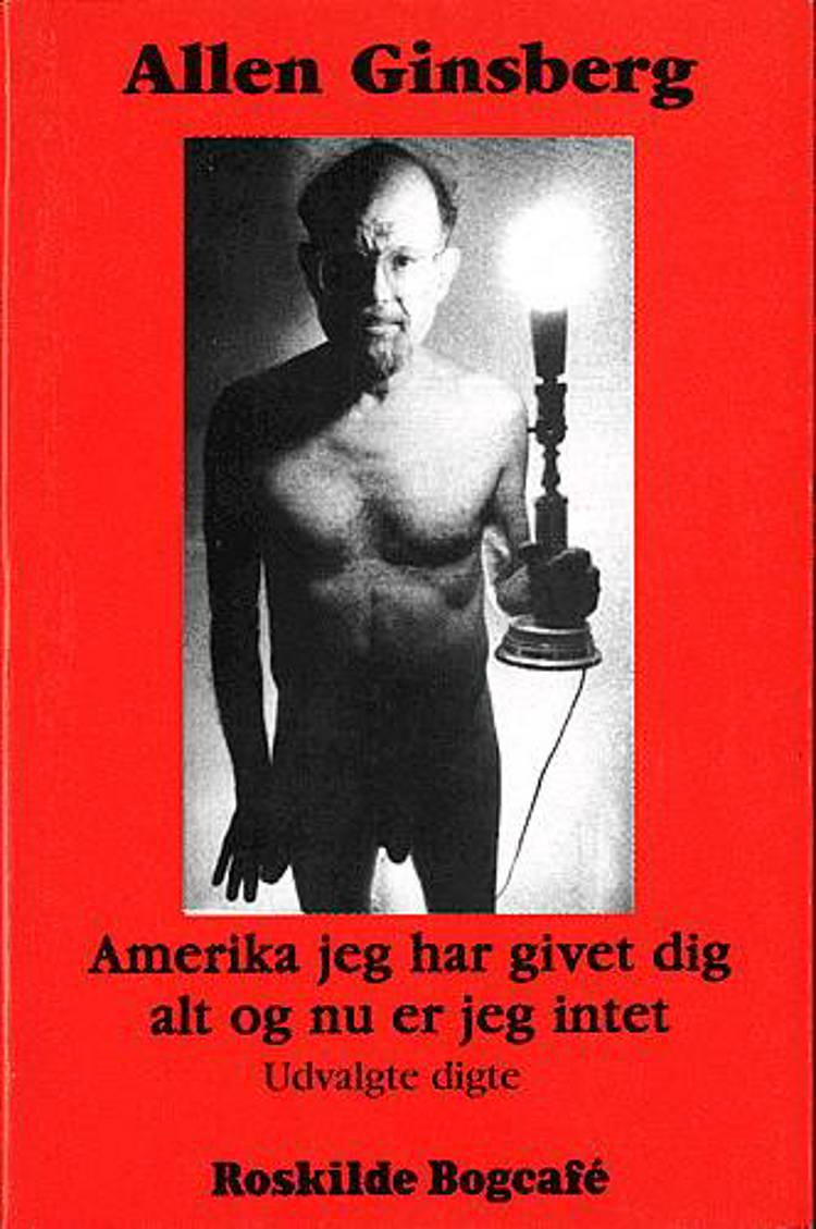 Amerika jeg har givet dig alt og nu er jeg intet af Allen Ginsberg