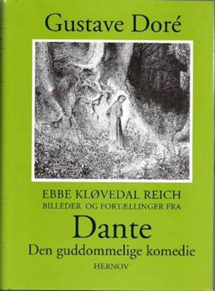 Billeder og fortællinger fra Dante Den guddommelige komedie af Ebbe Kløvedal Reich