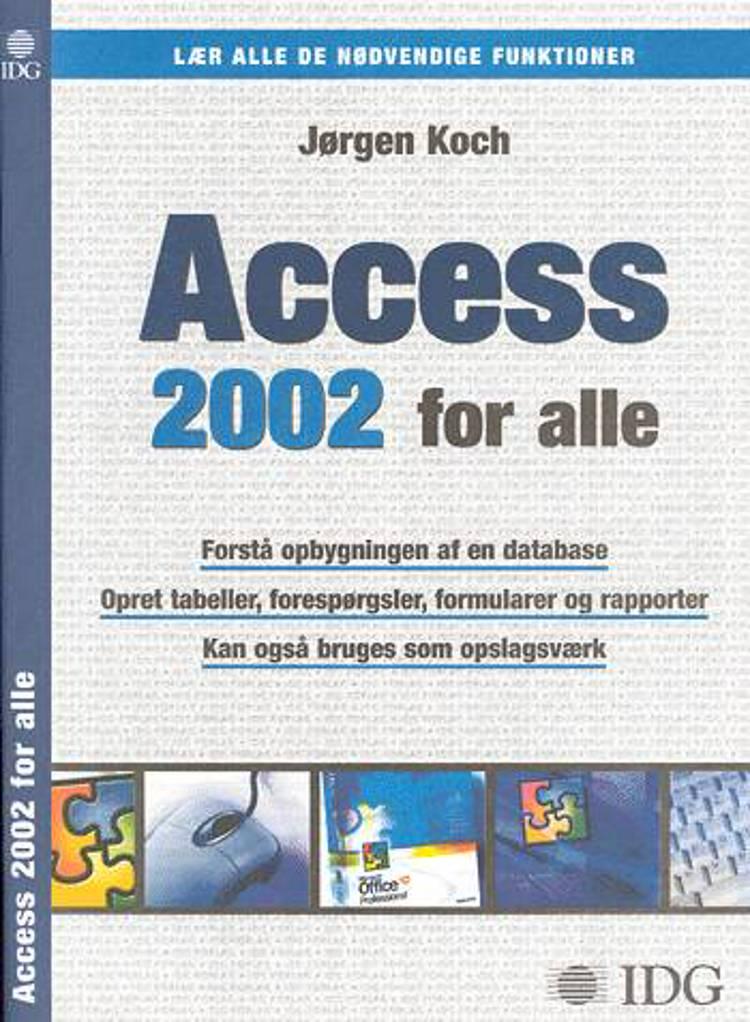 Access 2002 for alle af Jørgen Koch