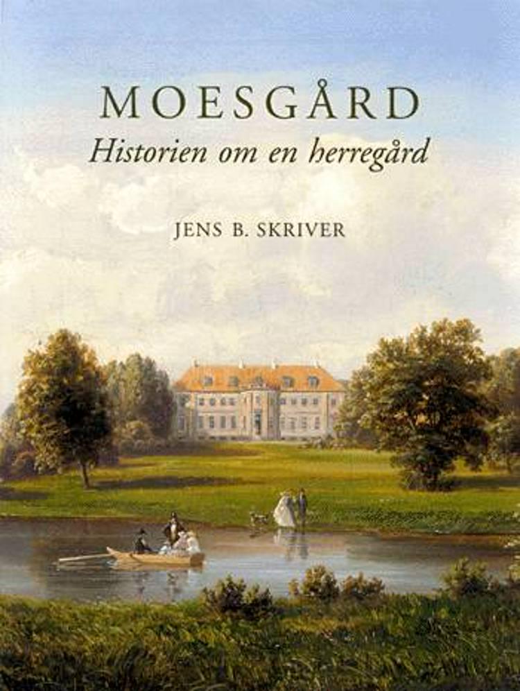 Moesgård af Jens B. Skriver