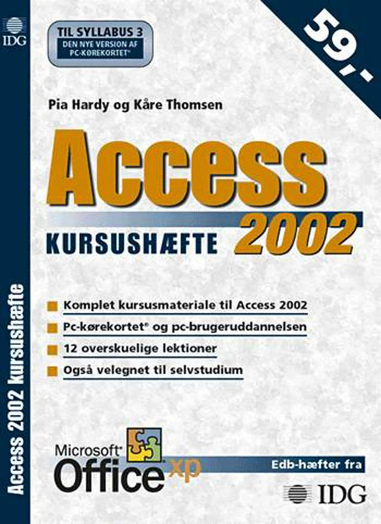Access 2002 kursushæfte af Kåre Thomsen og Pia Hardy