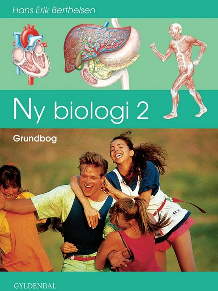 Ny biologi 2 af Hans Erik Berthelsen