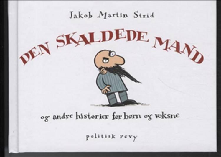 Den skaldede mand af Jakob Martin Strid