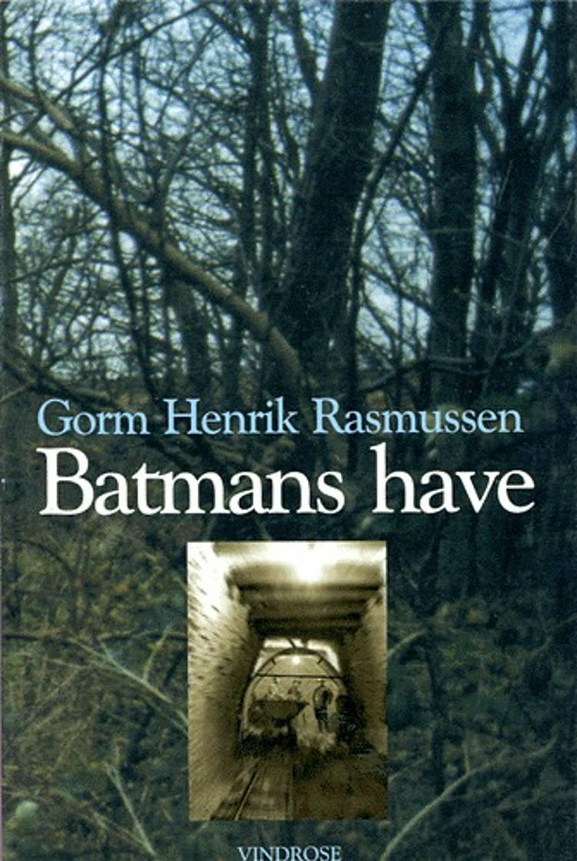 Batmans have af Gorm Henrik Rasmussen