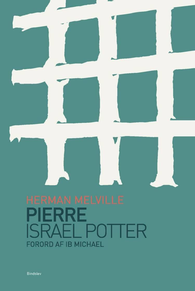 Pierre & Israel Potter af Herman Melville