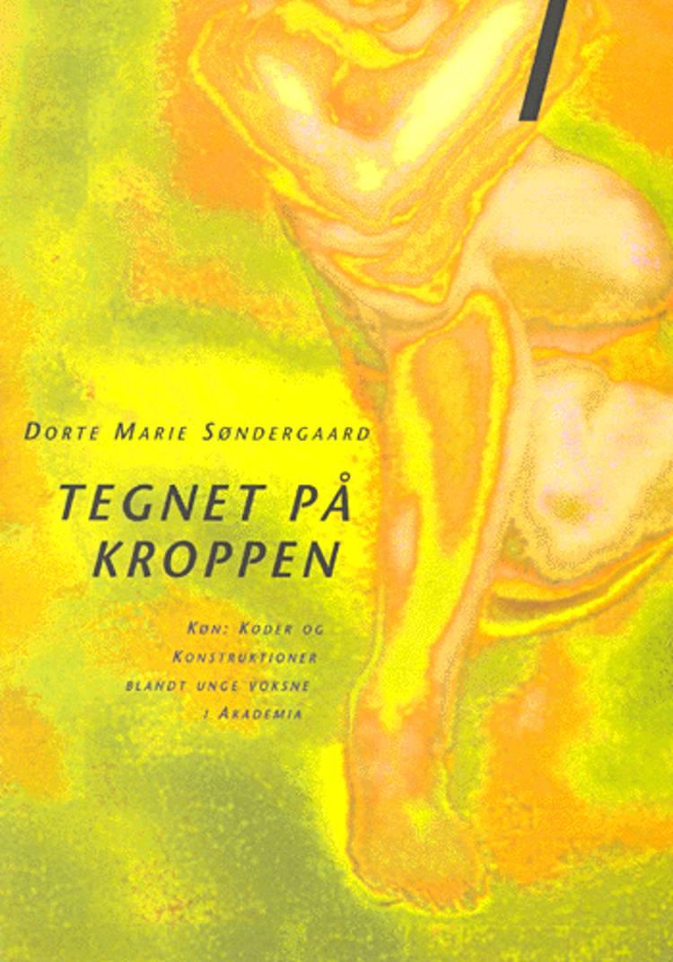 Tegnet på kroppen af Dorte Marie Søndergaard