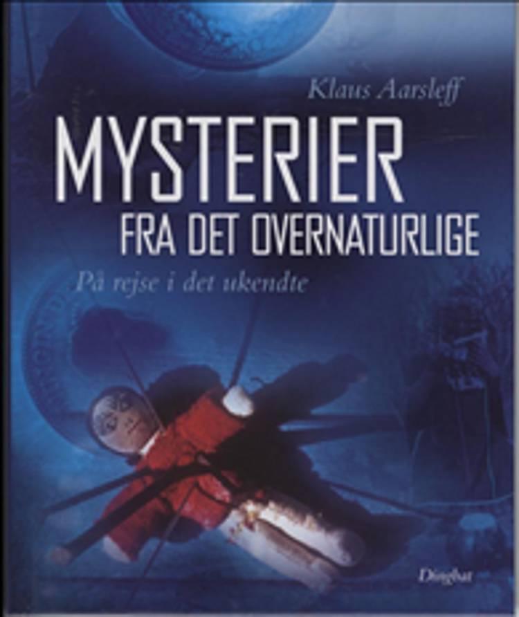 Mysterier fra det overnaturlige af Klaus Aarsleff