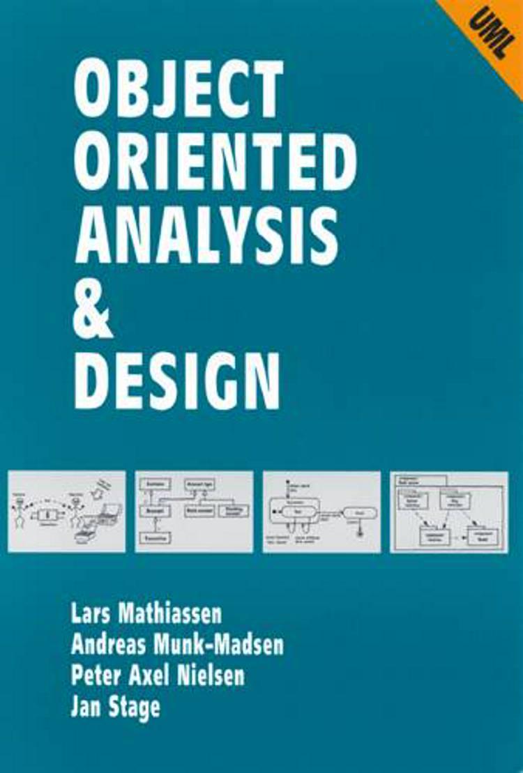 Object oriented analysis & design af Lars Mathiassen, Peter Axel Nielsen og Andreas Munk-Madsen m.fl.