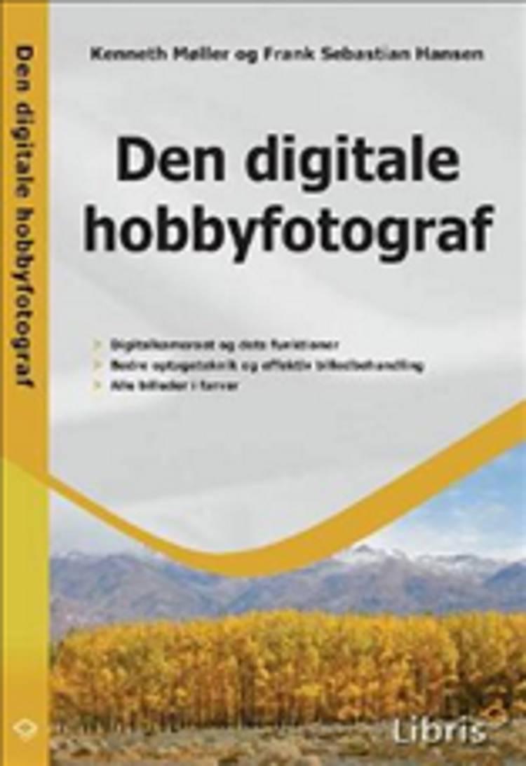 Den digitale hobbyfotograf af Frank Sebastian Hansen og Kenneth Møller