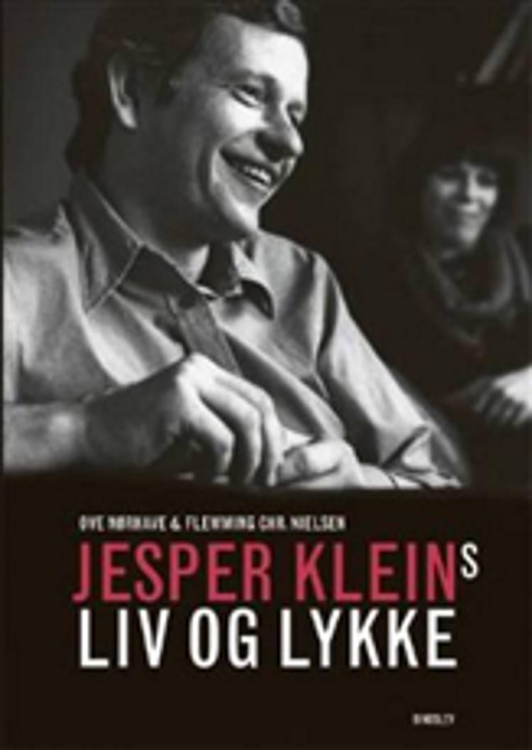 Jesper Kleins liv og Lykke af Flemming Chr. Nielsen og Ove Nørhave