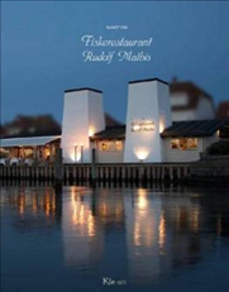 Rundt om fiskerestaurant Rudolf Mathis af Anne Marie Rasmussen og Puk Lyskær Larsen