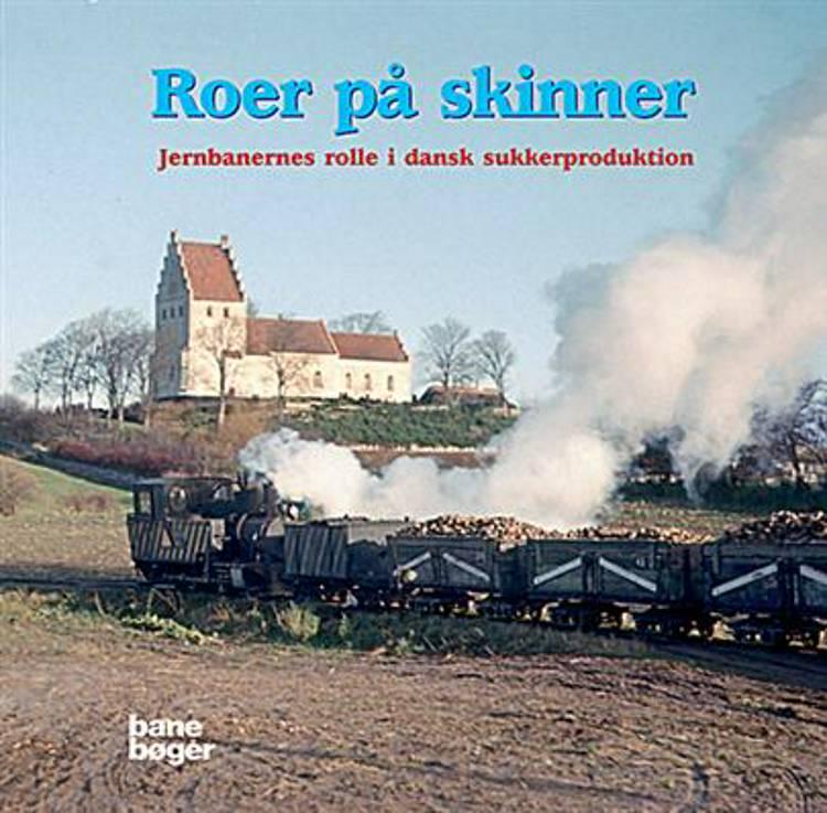 Roer på skinner af Morten Flindt Larsen og Per Topp Nielsen m.fl.