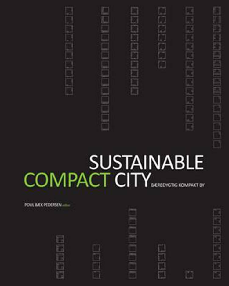 Sustainable compact city af Poul Bæk Pedersen