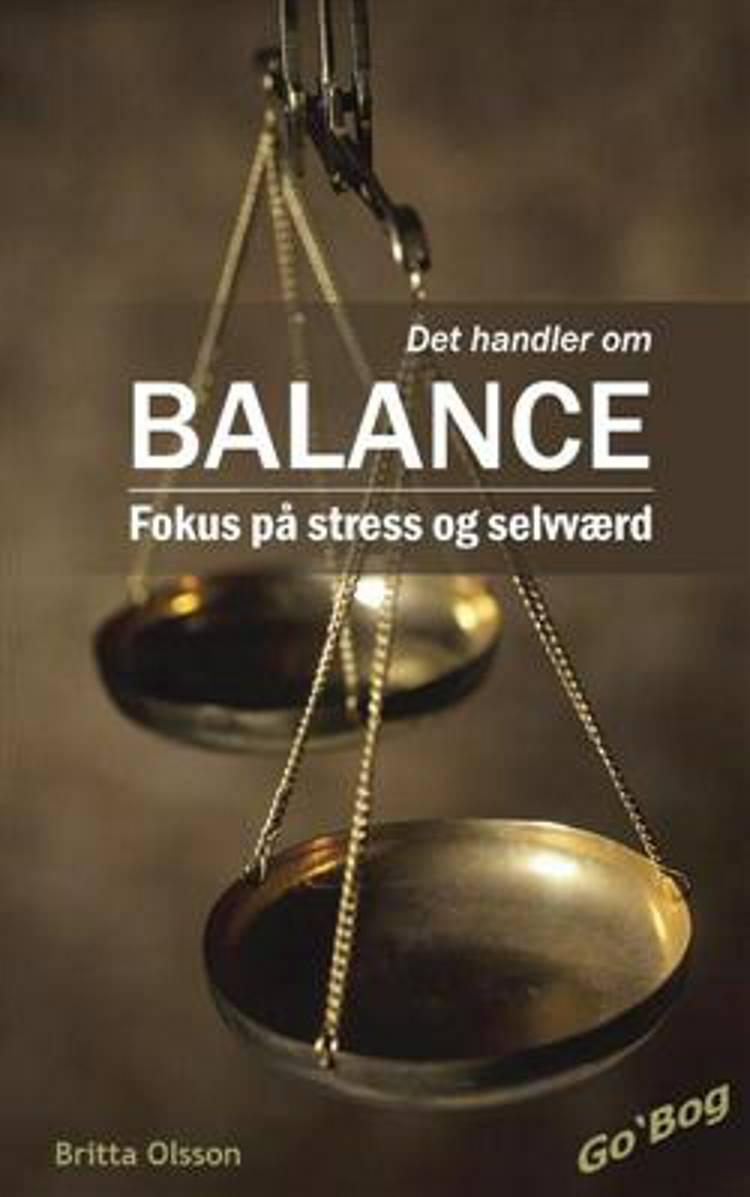 Det handler om Balance af Britta Olsson