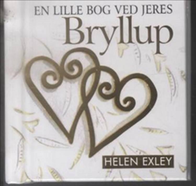 En lille bog ved jeres bryllup af Helen Exley