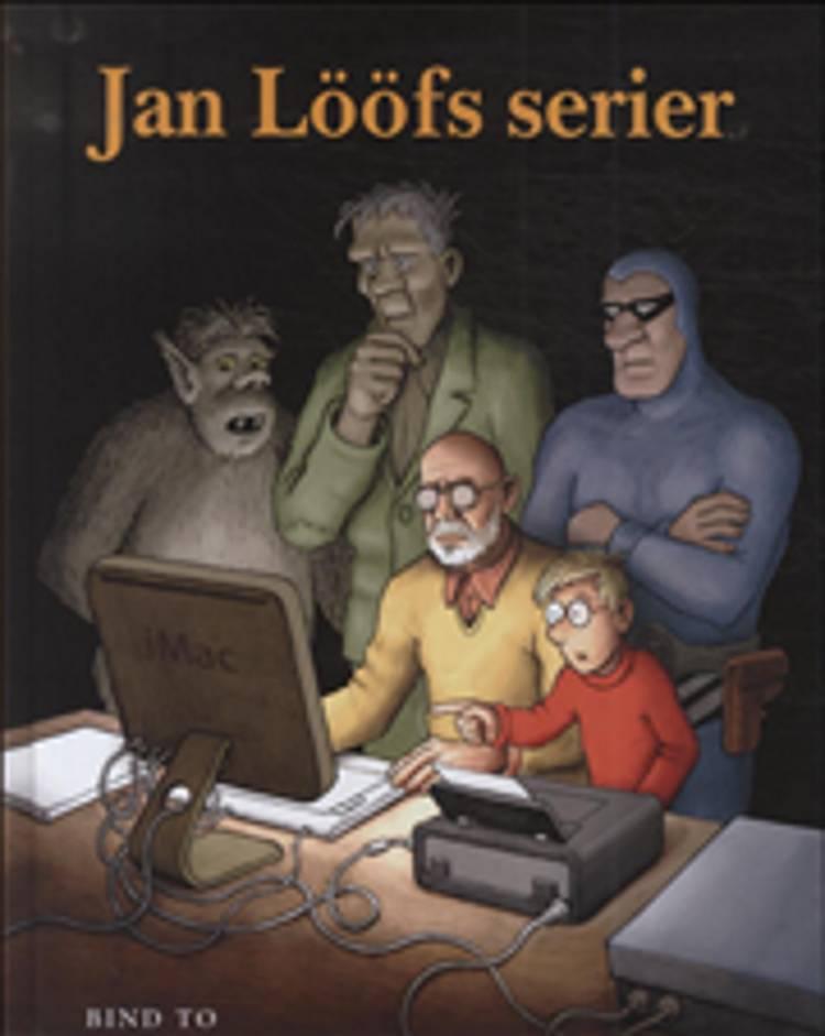 Jan Lööfs serier 2 af Jan Lööf