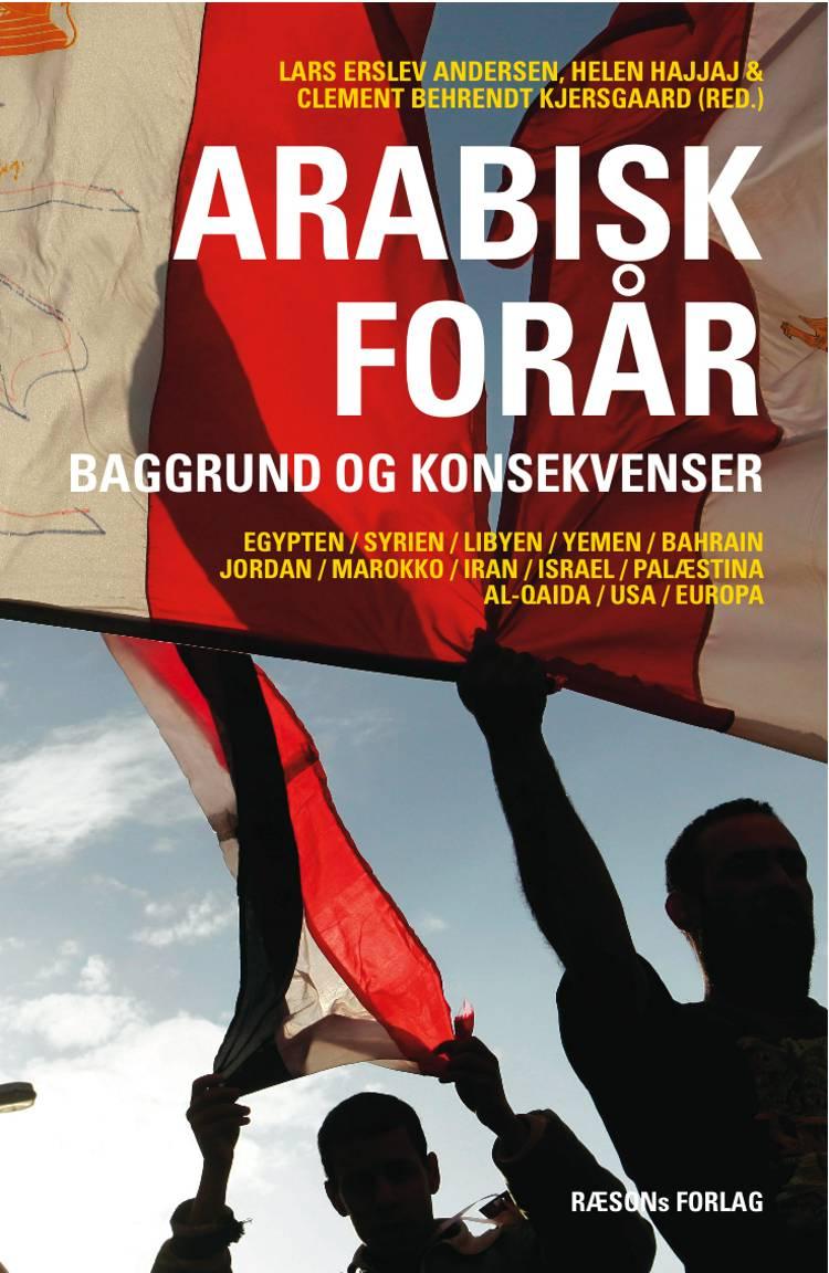Arabisk forår af Lars Erslev Andersen, Clement Behrendt Kjersgaard og Helen Hajjaj
