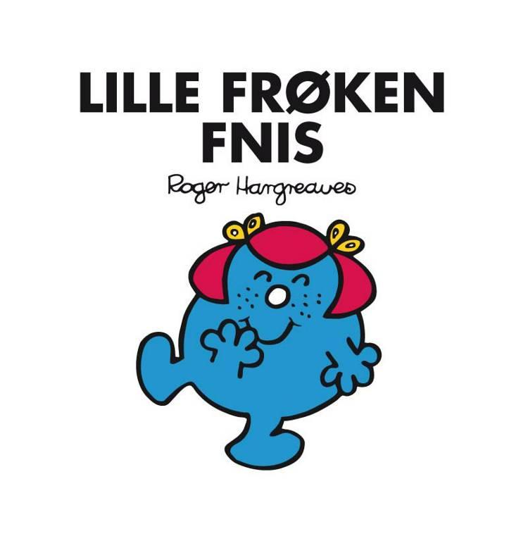 Lille Frøken Fnis af Roger Hargreaves