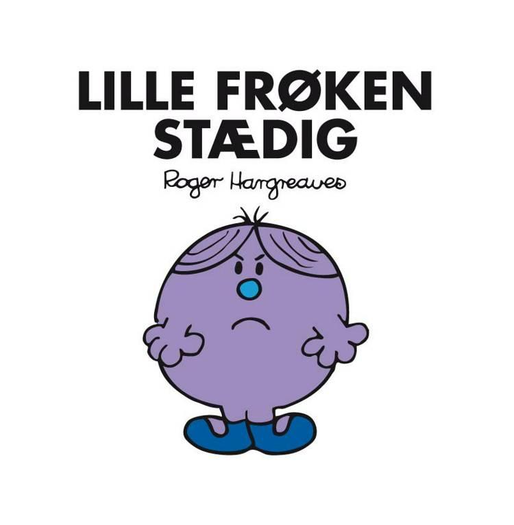Lille Frøken Stædig af Roger Hargreaves