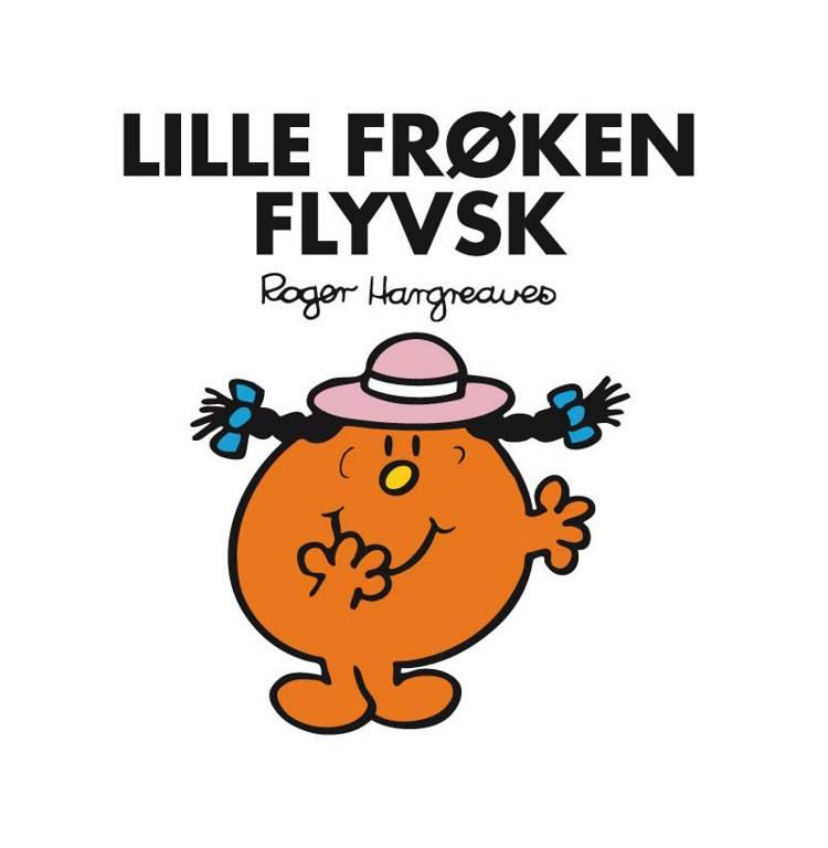 Lille Frøken Flyvsk af Roger Hargreaves