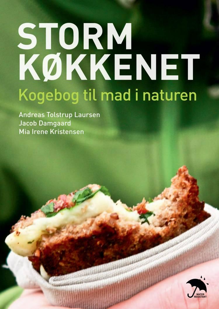 Stormkøkkenet af Mia Irene Kristensen, Jacob Damgaard og Andreas Tolstrup Laursen