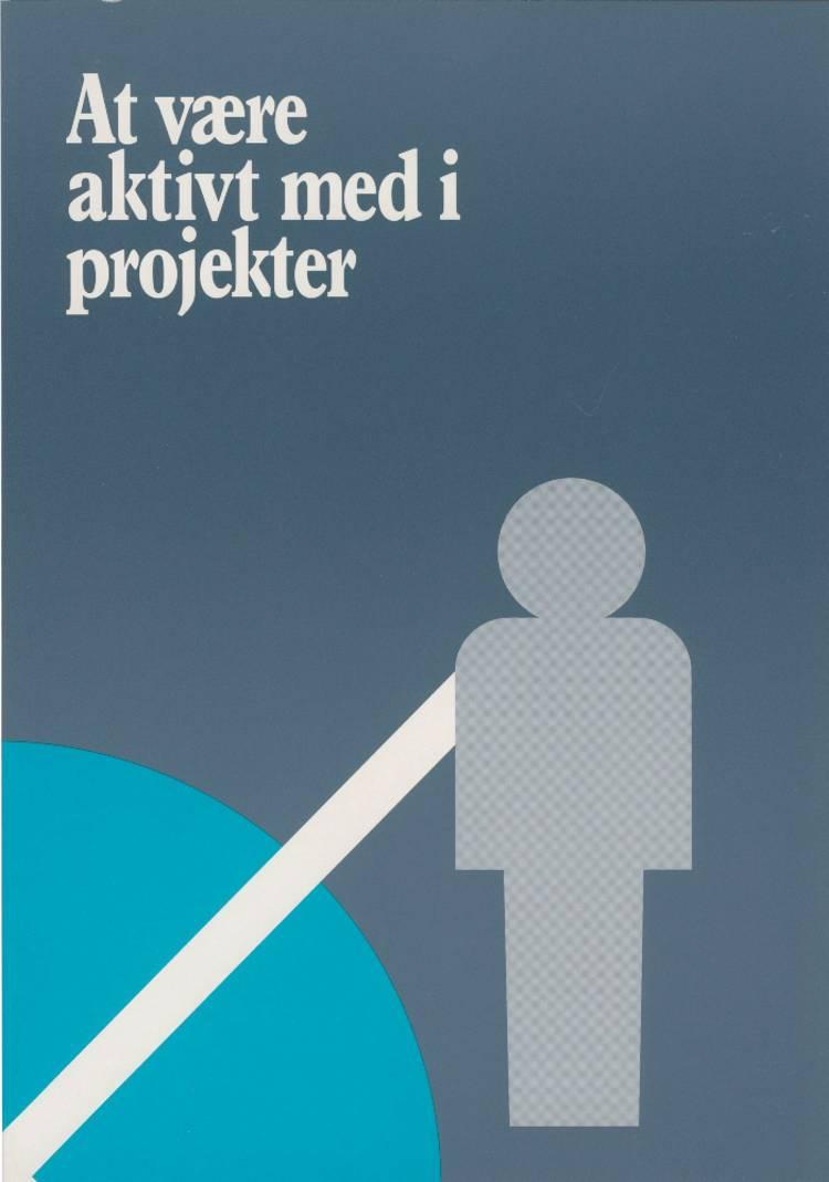 At være aktivt med i projekter af Morten Fangel