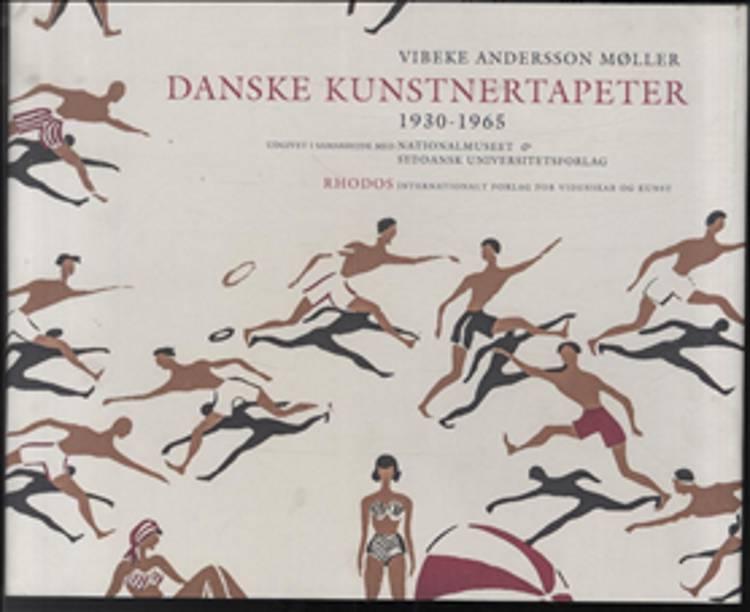 Danske kunstnertapeter 1930-1965 af Vibeke Andersson Møller