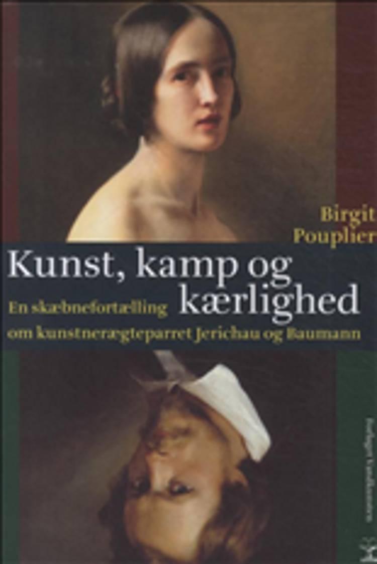 Kunst, kamp og kærlighed af Birgit Pouplier