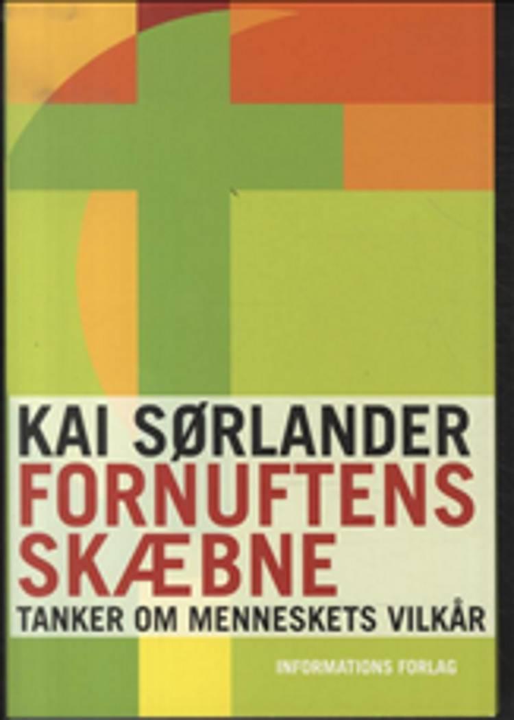 Fornuftens skæbne af Kai Sørlander
