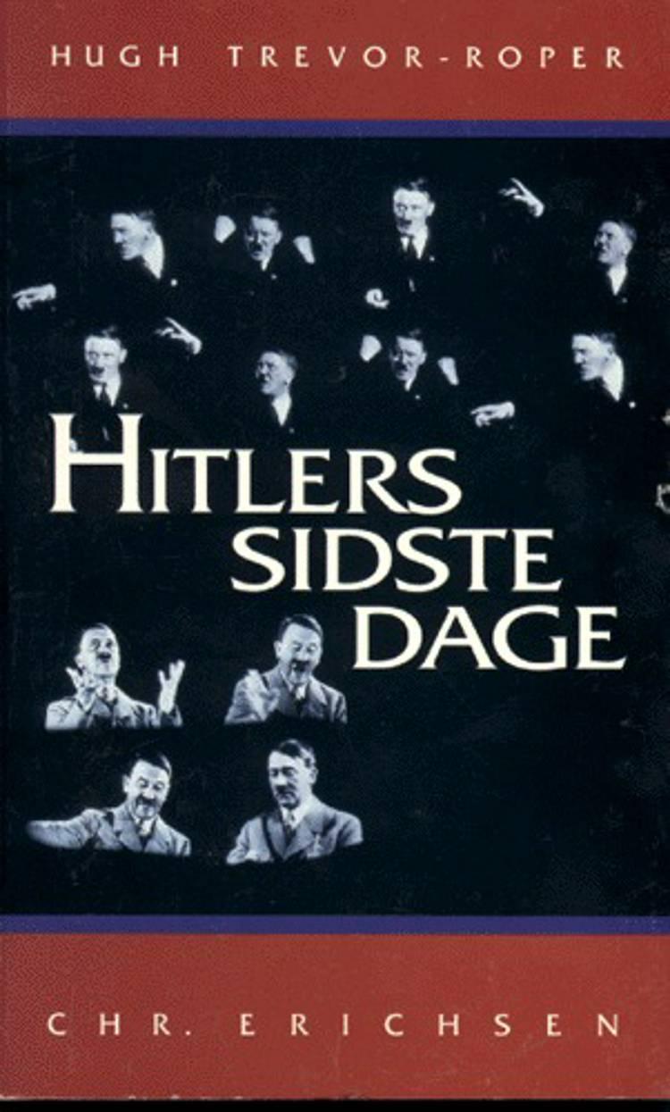 Hitlers sidste dage af H. R. Trevor-Roper