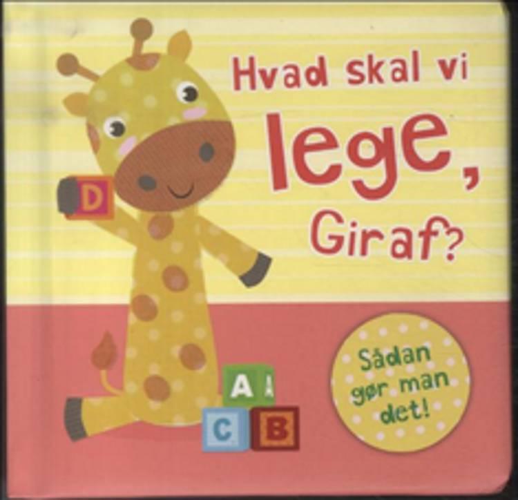 Hvad skal vi lege, Giraf?