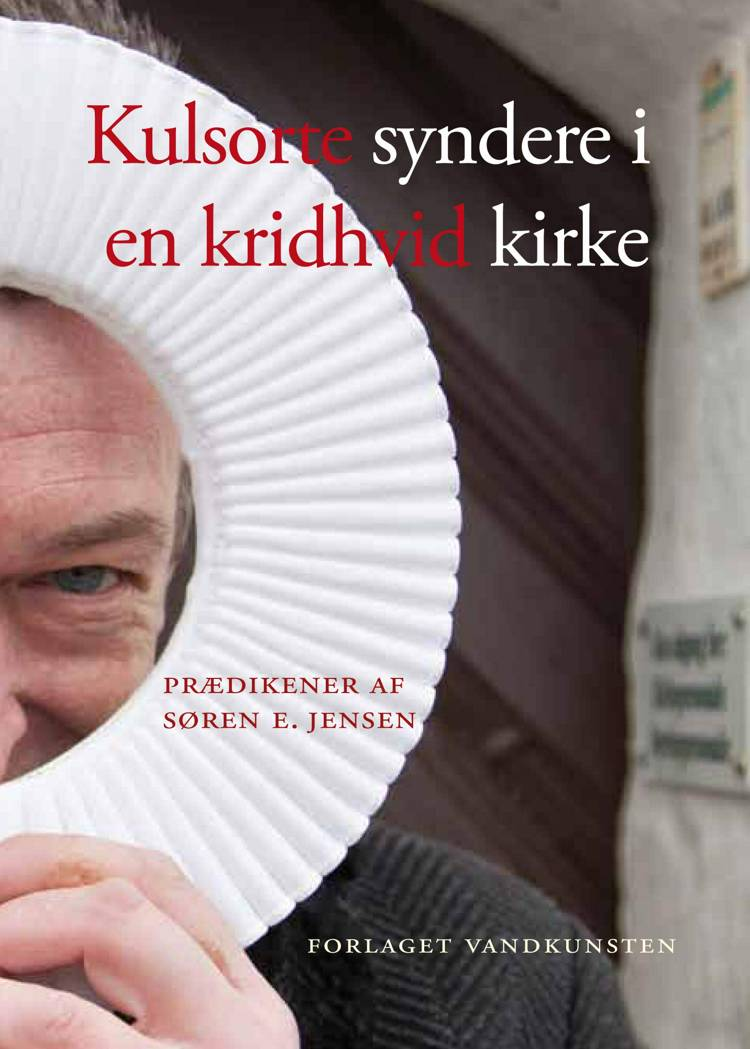 Kulsorte syndere i en kridhvid kirke af Søren E. Jensen
