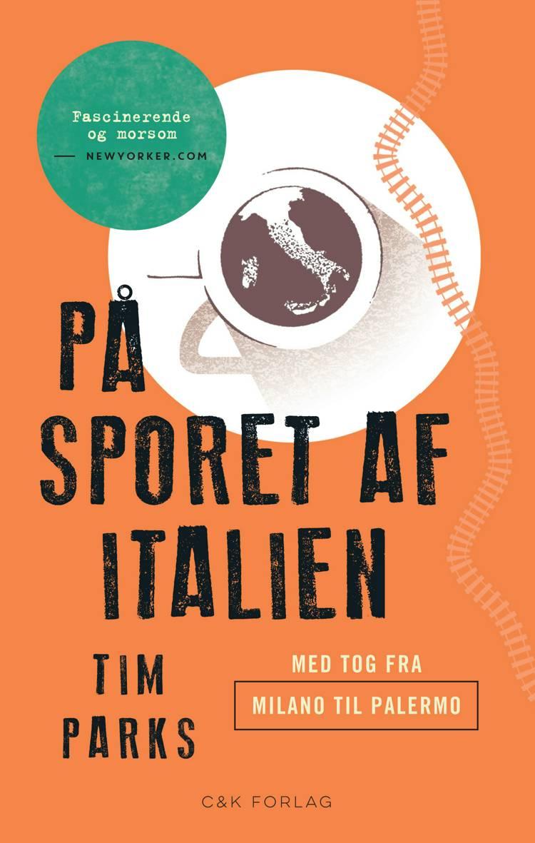På sporet af Italien af Tim Parks
