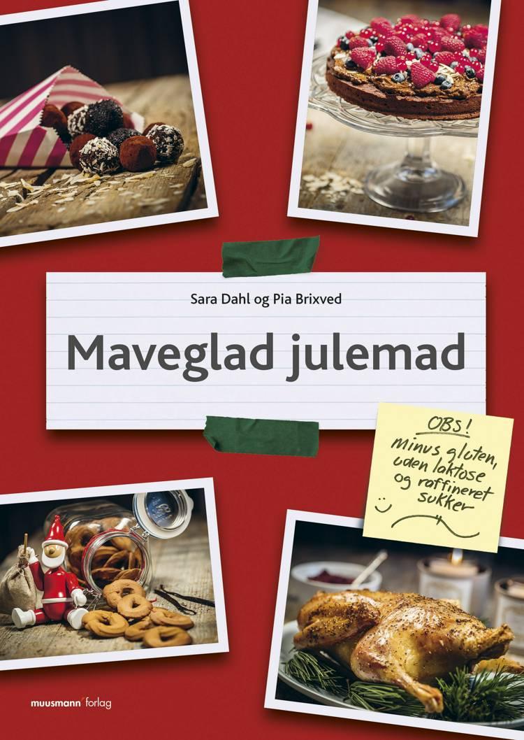 Maveglad julemad af Sara Dahl og Pia Brixved