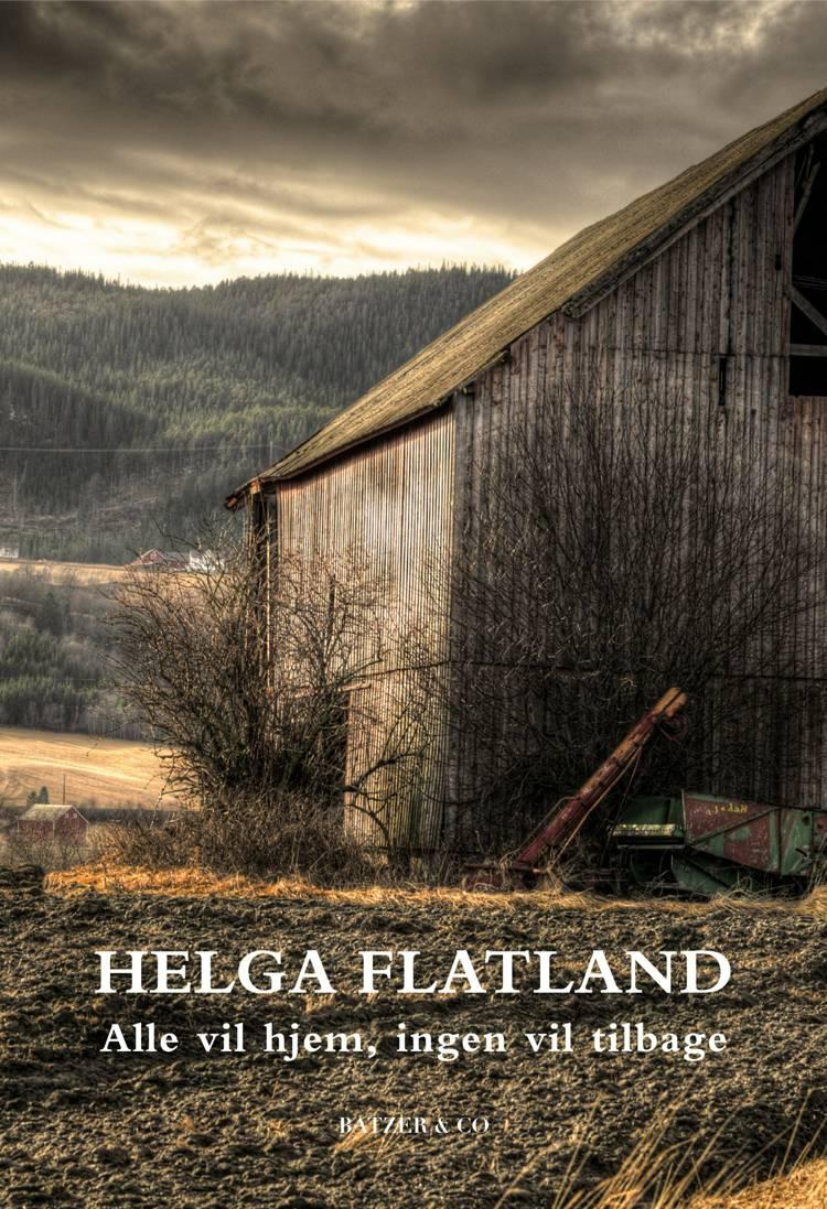 Alle vil hjem, ingen vil tilbage af Helga Flatland