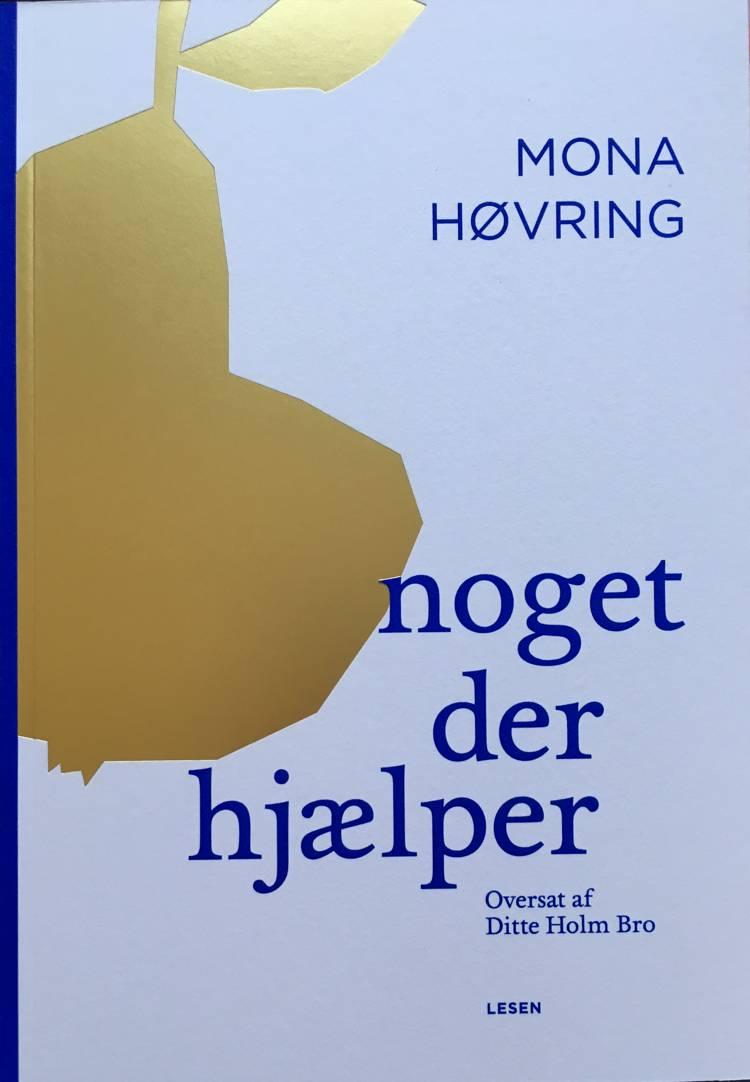 Noget der hjælper af Mona Høvring