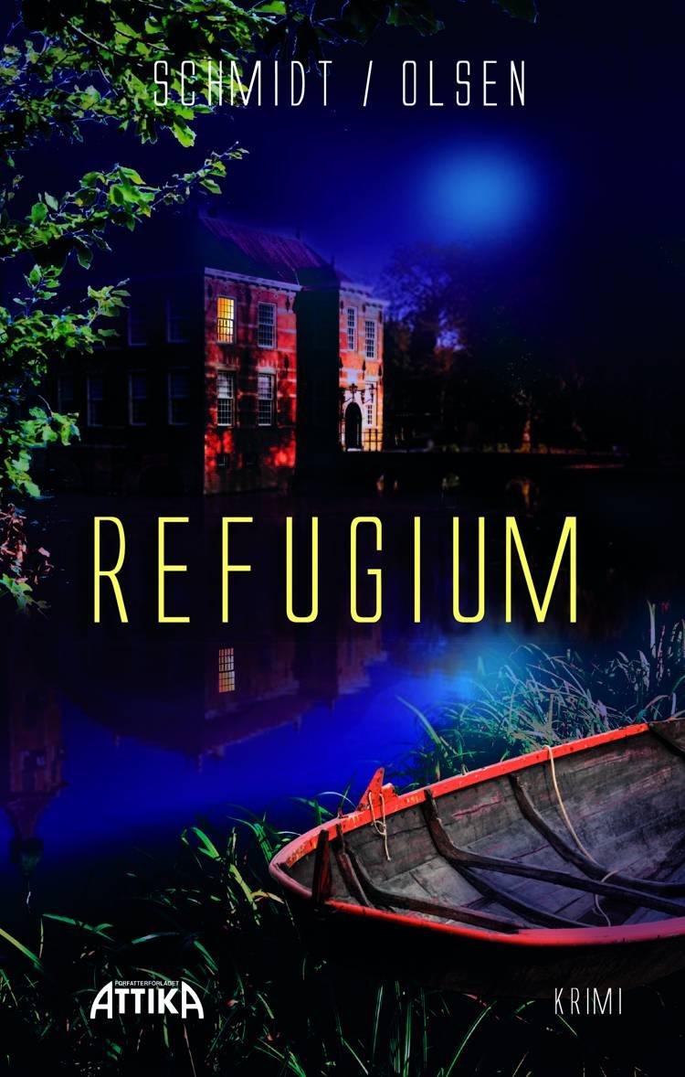 Refugium af Mette Egelund Olsen og Margrethe Schmidt