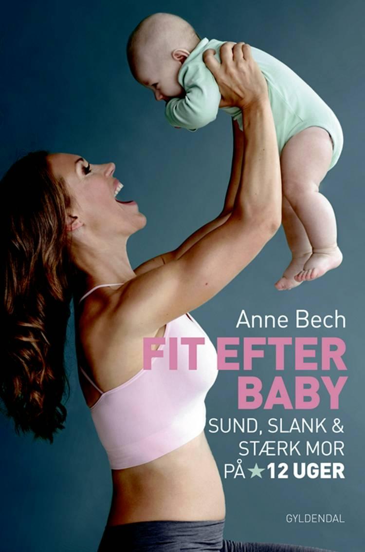 Fit efter baby af Anne Bech