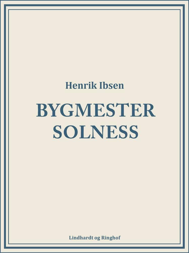 Bygmester Solness af Henrik Ibsen