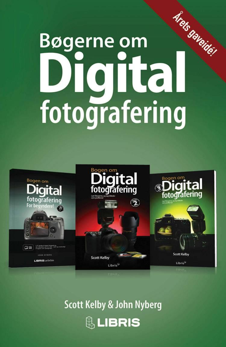 Digital Fotografering Gavepakke af Scott Kelby og John Nyberg