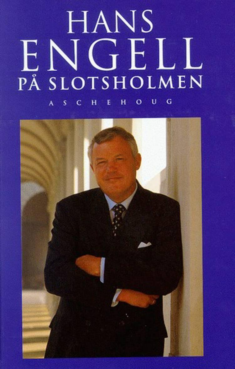 På Slotsholmen af Hans Engell og Hans Engel
