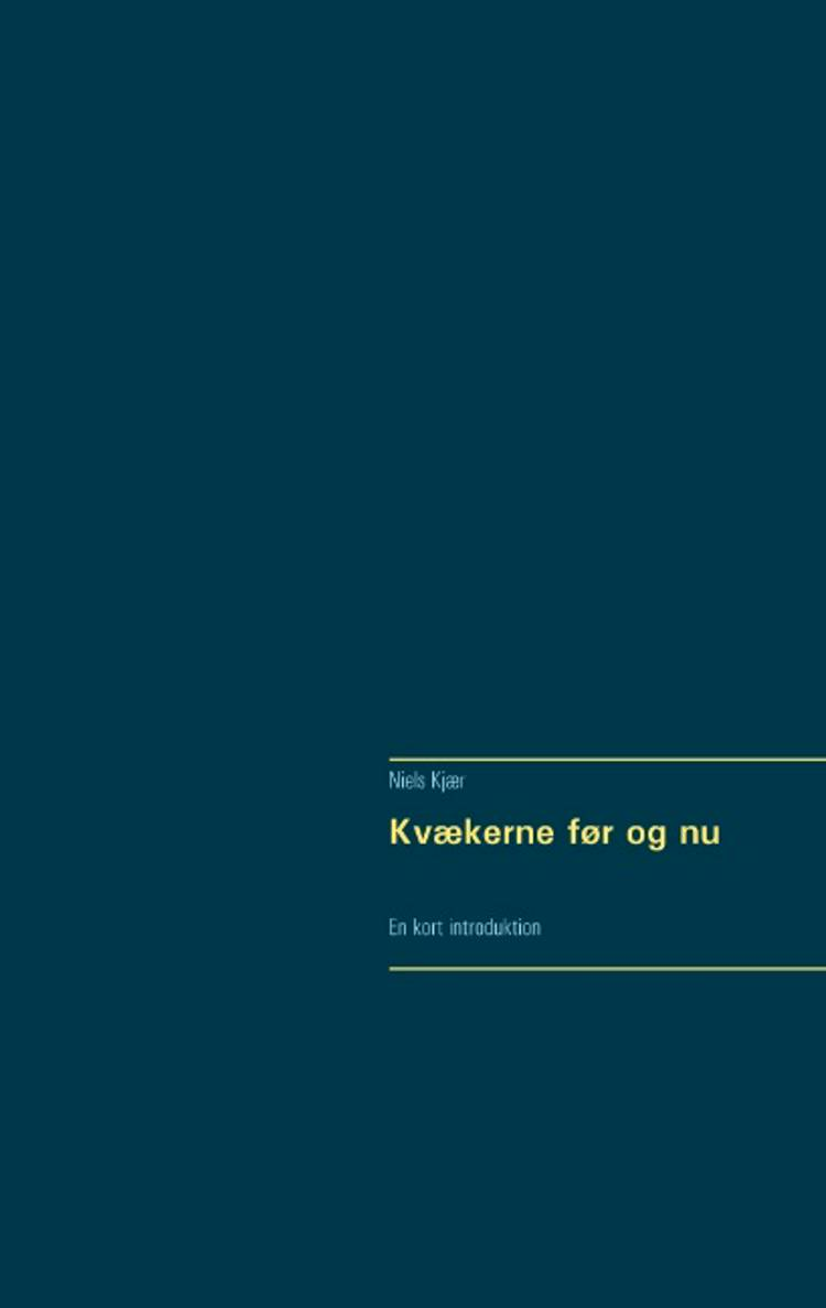 Kvækerne før og nu af Niels Kjær
