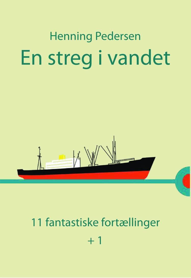 En streg i vandet af Henning Pedersen