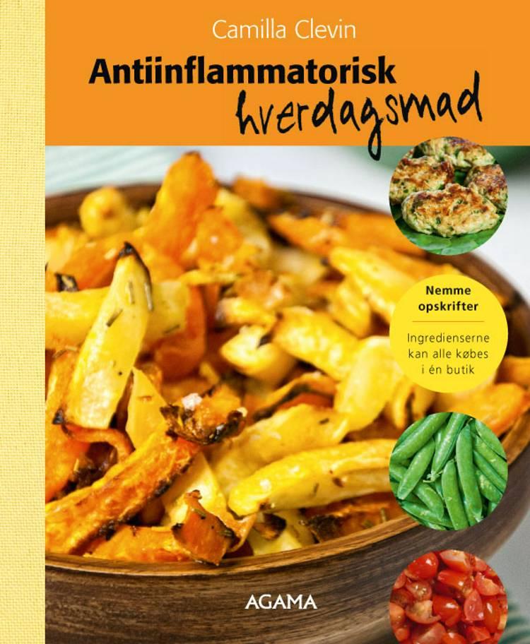 Antiinflammatorisk hverdagsmad af Camilla Clevin