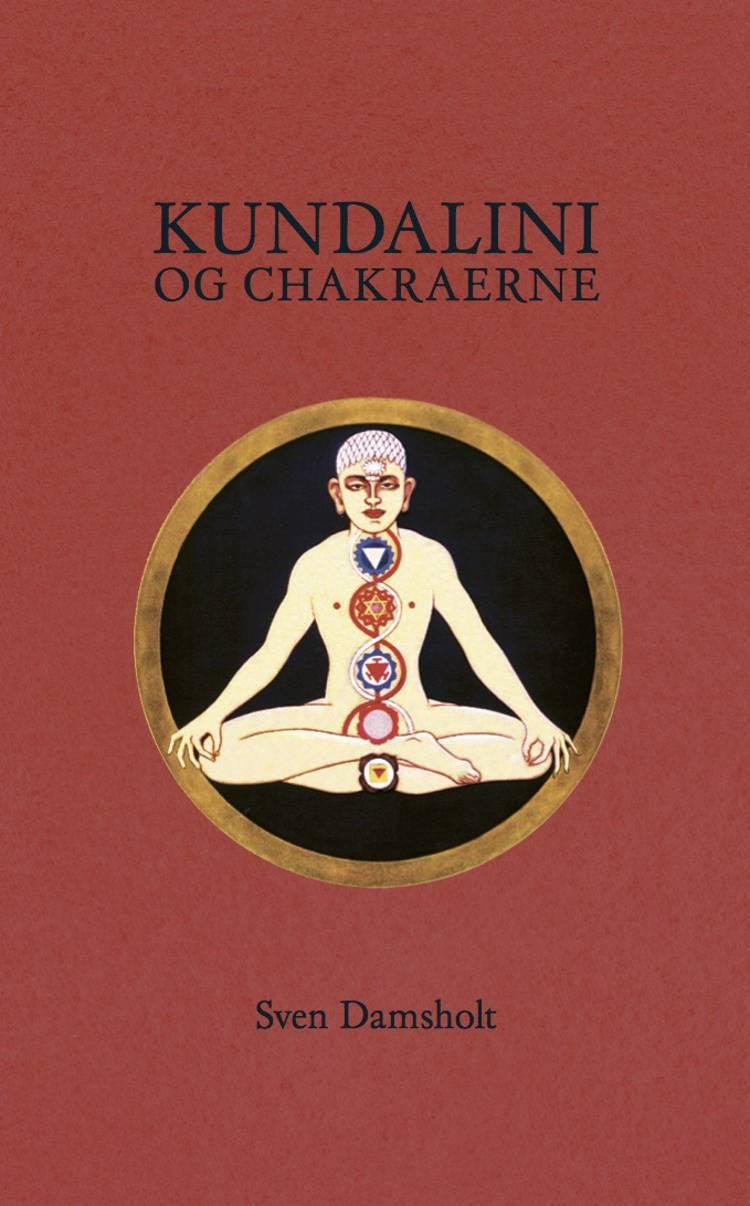 Kundalini og chakraerne af Sven Damsholt