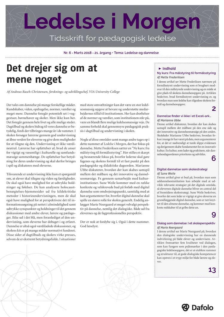 Ledelse i Morgen, Nr. 6. Marts 2018. 21. årgang. Tema: Ledelse og dannelse af Sune Weile, Marianne Ubbe og Mette Frederiksen m.fl.