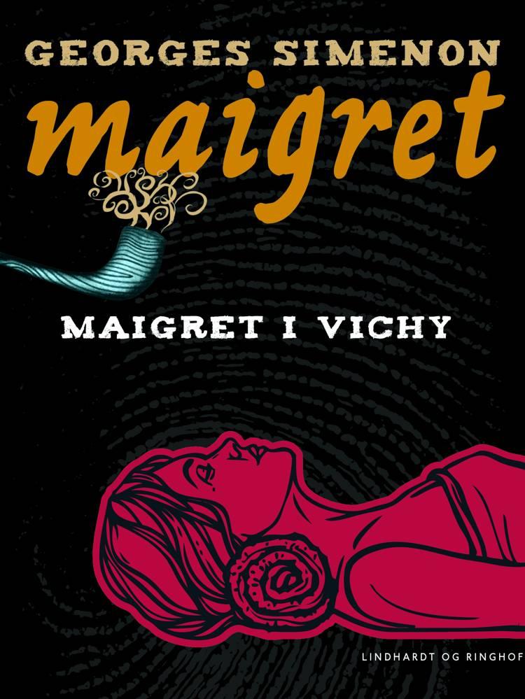 Maigret i Vichy af Georges Simenon