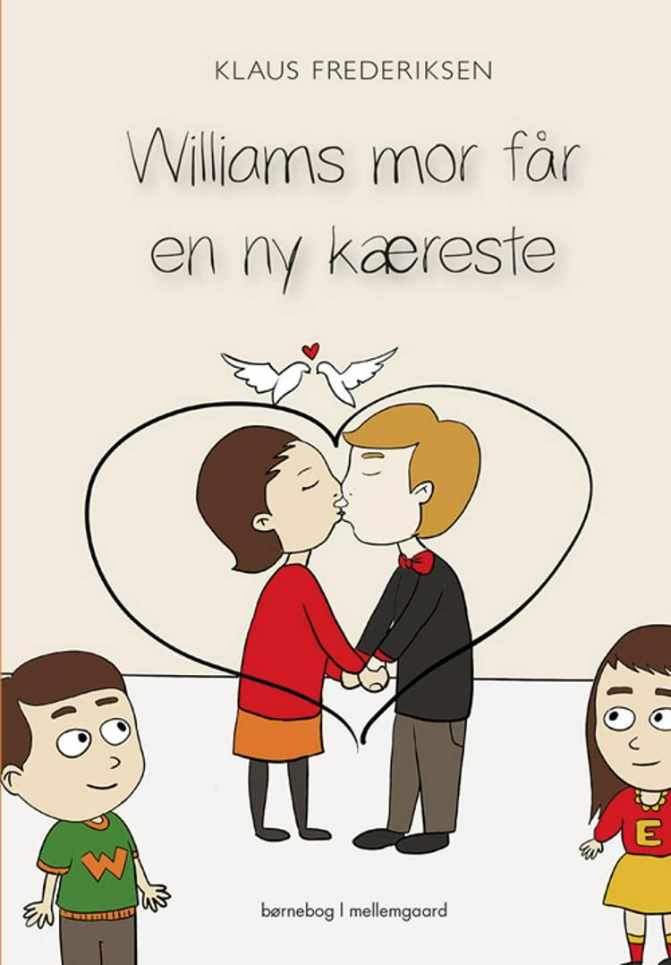 Williams mor får en ny kæreste af Klaus Frederiksen