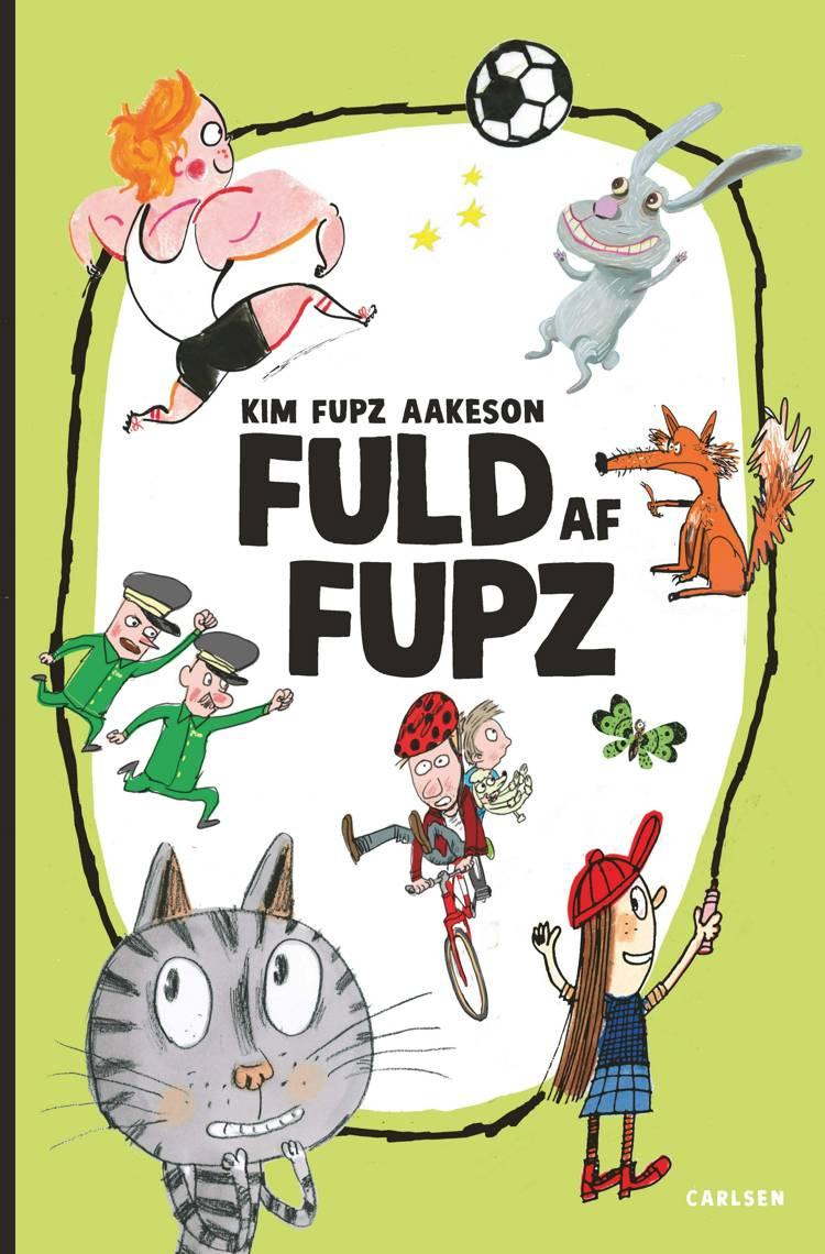 Fuld af Fupz af Kim Fupz Aakeson