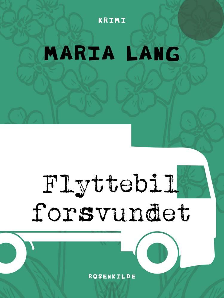 Flyttebil forsvundet af Maria Lang